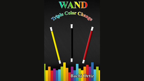 Wand Triple Color Change by Bachi Ortiz video DOWNLOAD