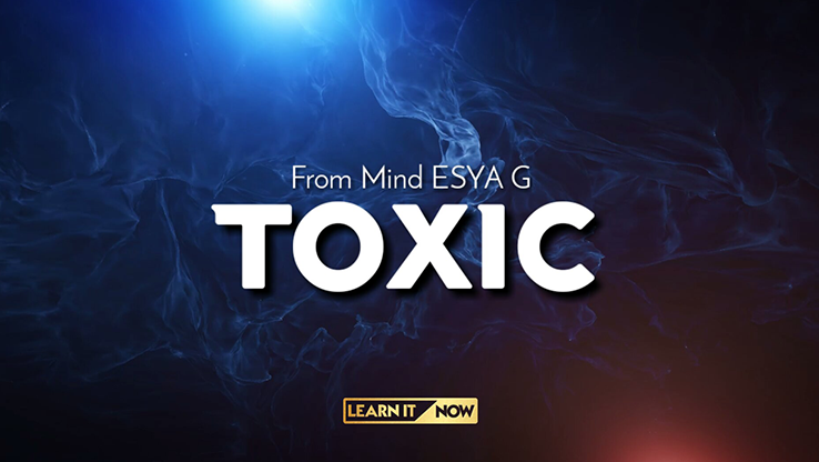 TOXIC by Esya G video DOWNLOAD